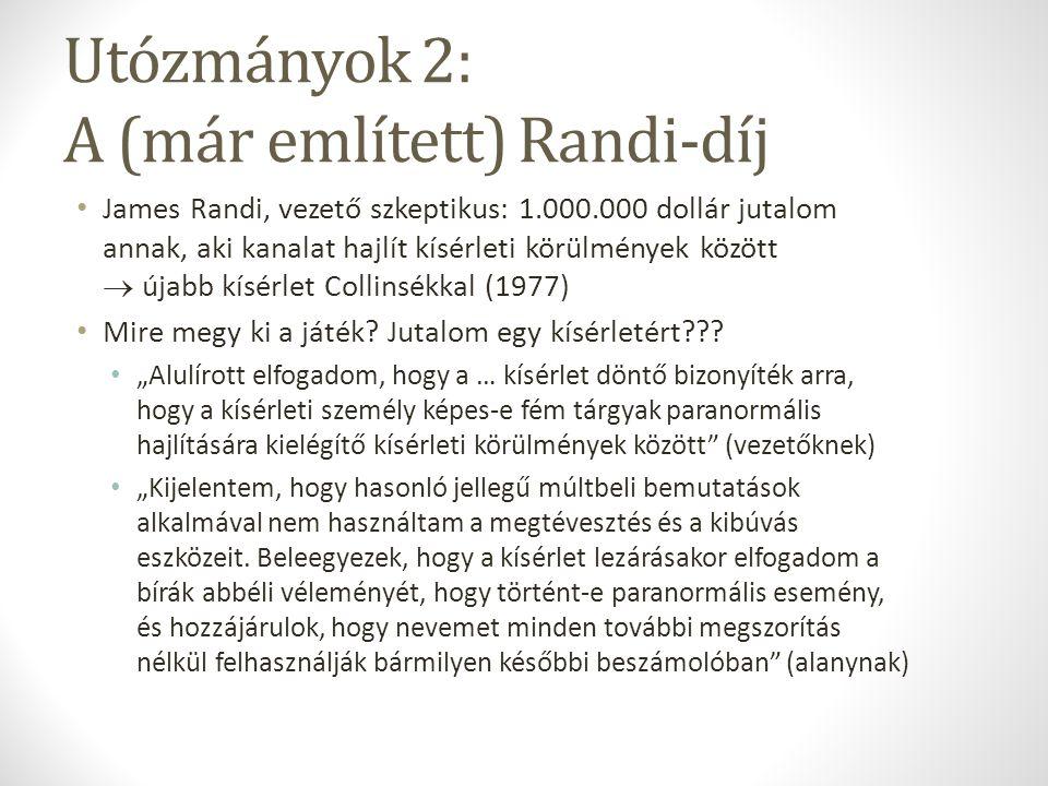 Utózmányok 2: A (már említett) Randi-díj