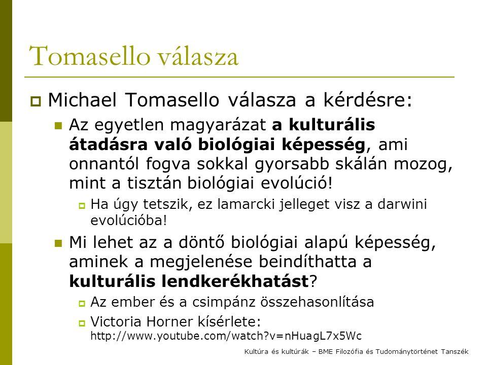 Tomasello válasza Michael Tomasello válasza a kérdésre: