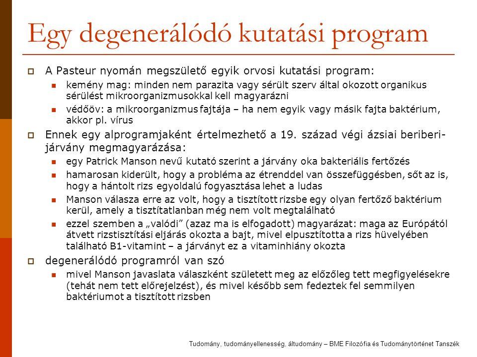 Egy degenerálódó kutatási program
