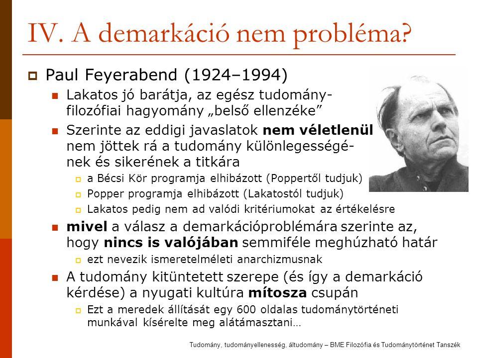 IV. A demarkáció nem probléma