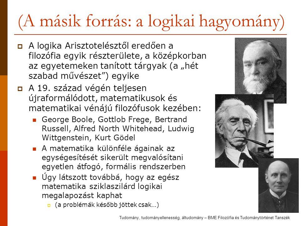 (A másik forrás: a logikai hagyomány)