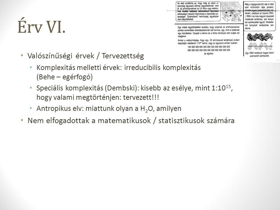 Érv VI. Valószínűségi érvek / Tervezettség