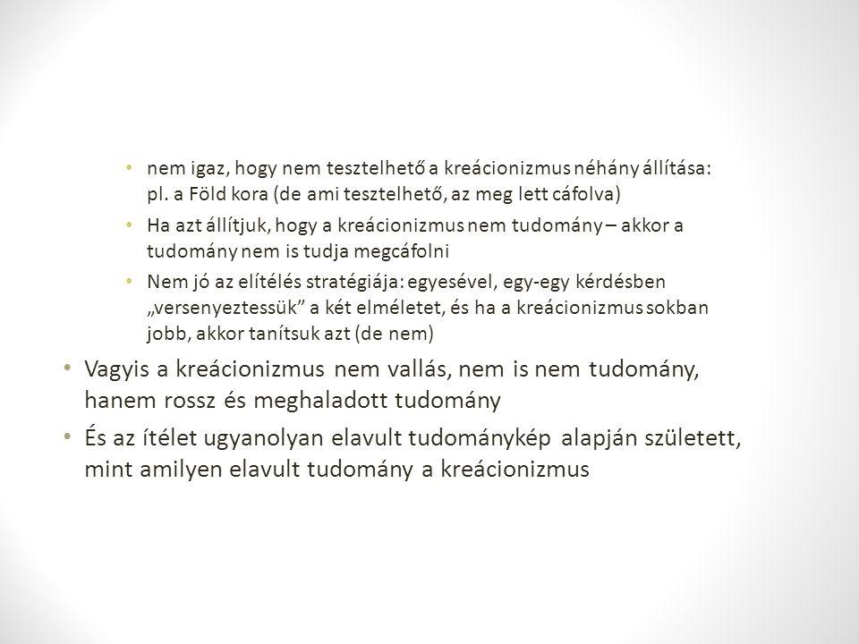 nem igaz, hogy nem tesztelhető a kreácionizmus néhány állítása: pl