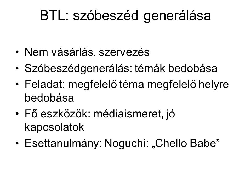 BTL: szóbeszéd generálása