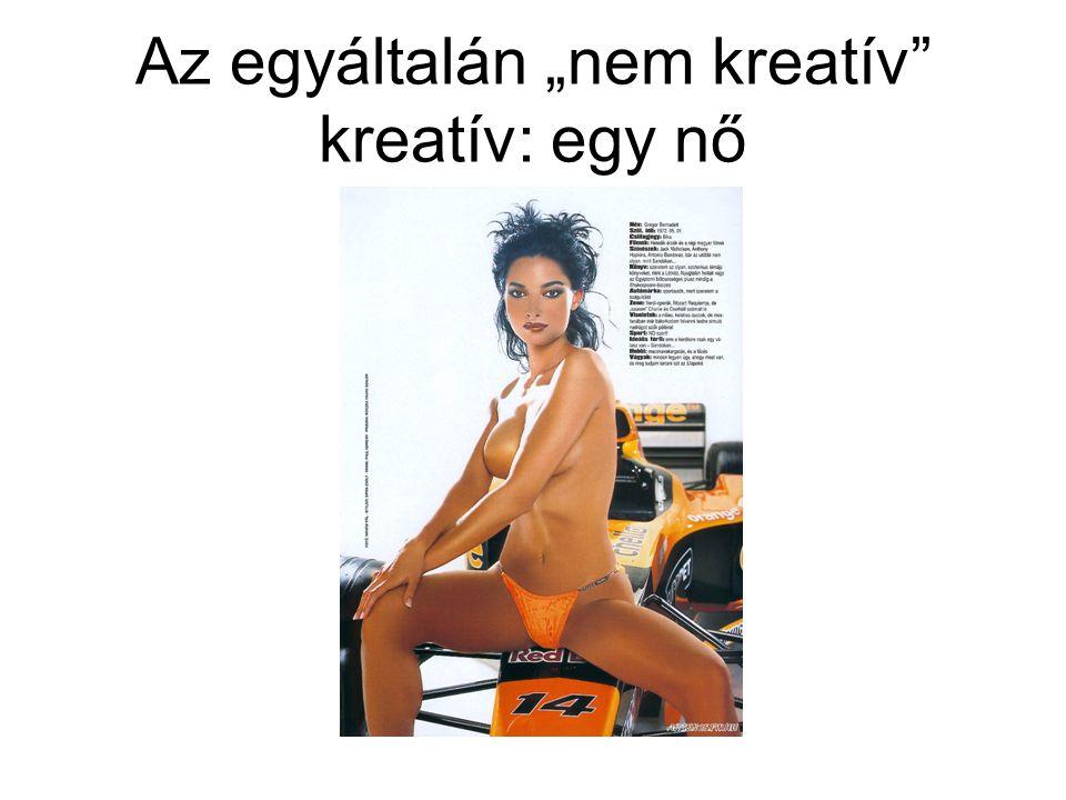 """Az egyáltalán """"nem kreatív kreatív: egy nő"""