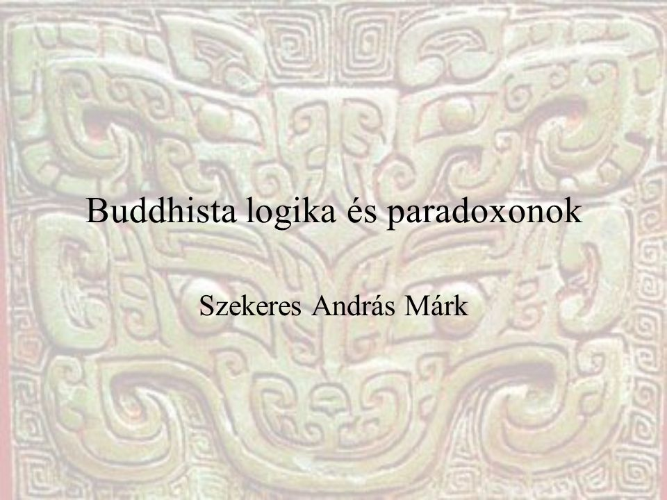 Buddhista logika és paradoxonok