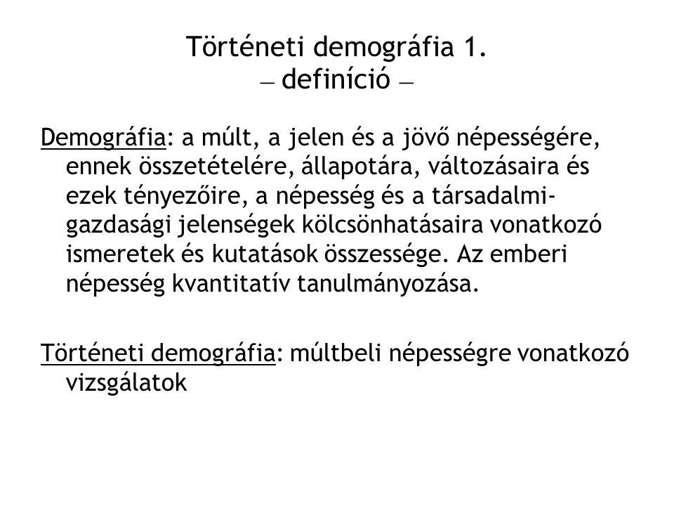 Történeti demográfia 1. – definíció –