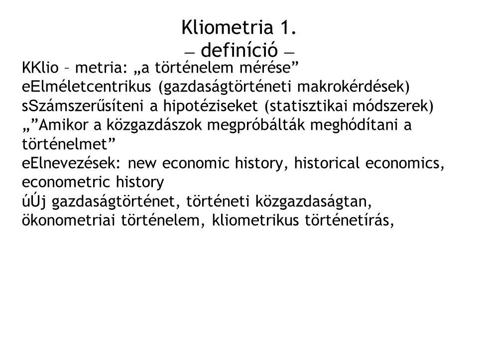 Kliometria 1. – definíció –