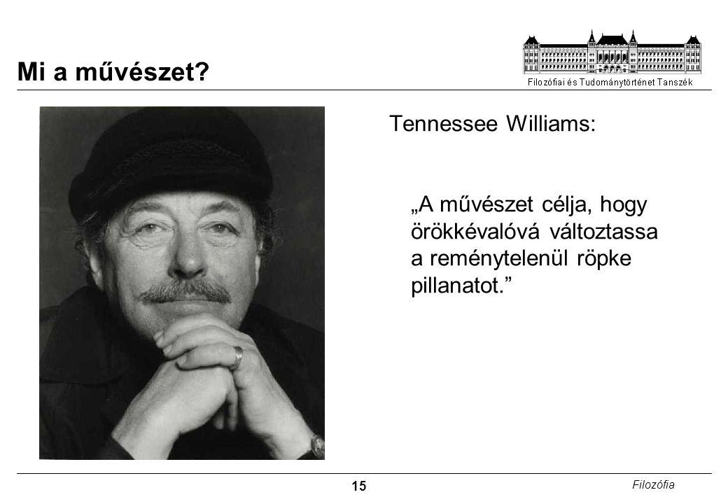 Mi a művészet Tennessee Williams: