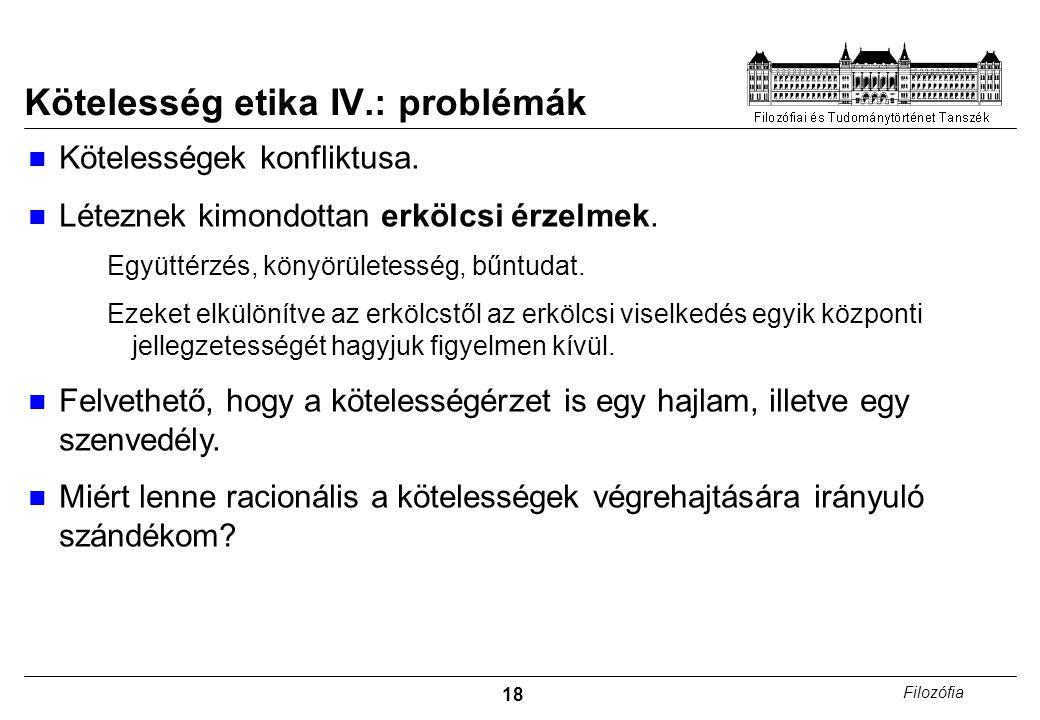 Kötelesség etika IV.: problémák