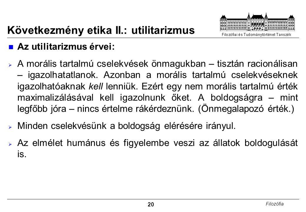 Következmény etika II.: utilitarizmus