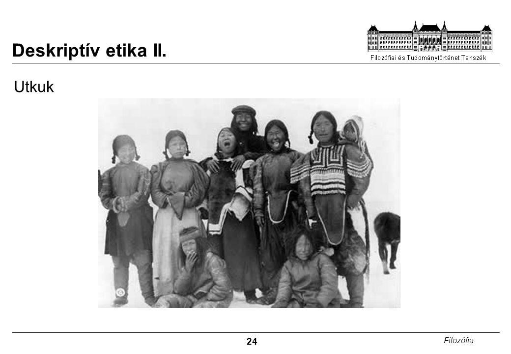 Deskriptív etika II. Utkuk