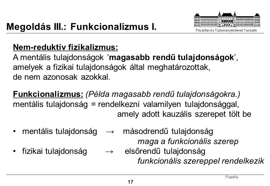 Megoldás III.: Funkcionalizmus I.
