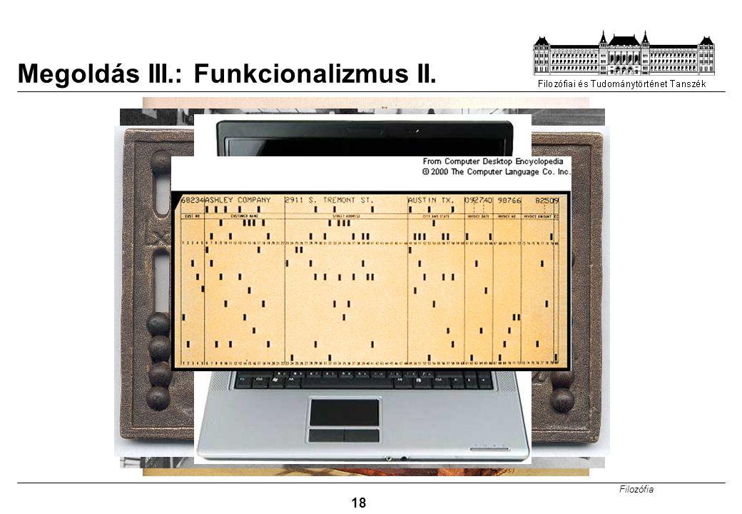 Megoldás III.: Funkcionalizmus II.