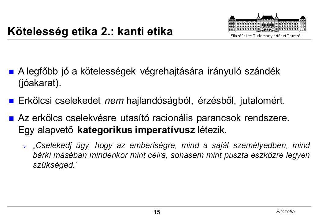 Kötelesség etika 2.: kanti etika
