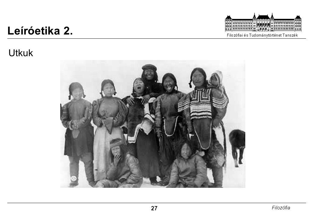 Leíróetika 2. Utkuk Északi sarkkör közelében élő inuit társadalom.