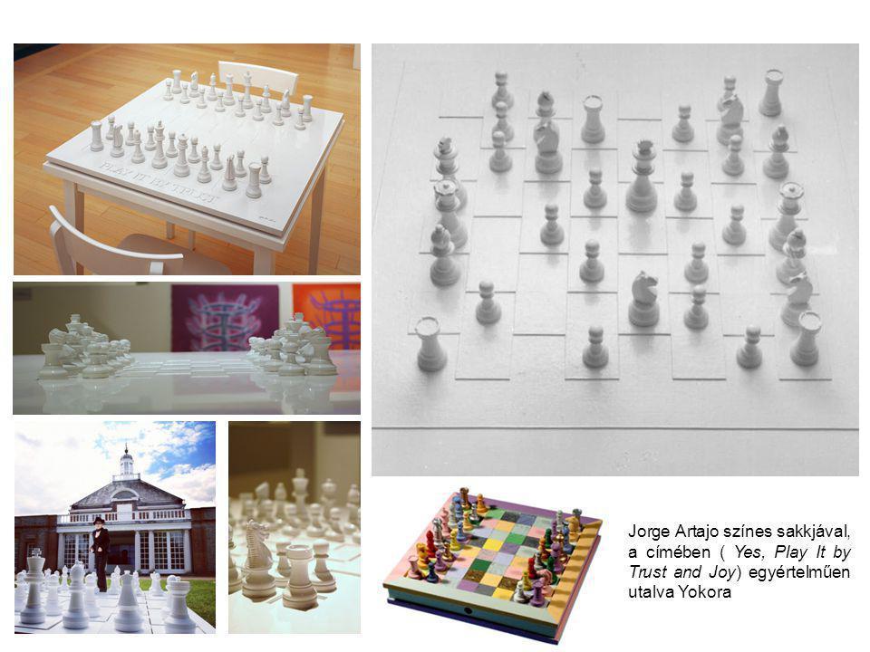 Jorge Artajo színes sakkjával, a címében ( Yes, Play It by Trust and Joy) egyértelműen utalva Yokora