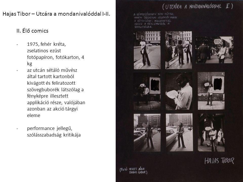 Hajas Tibor – Utcára a mondanivalóddal I-II.