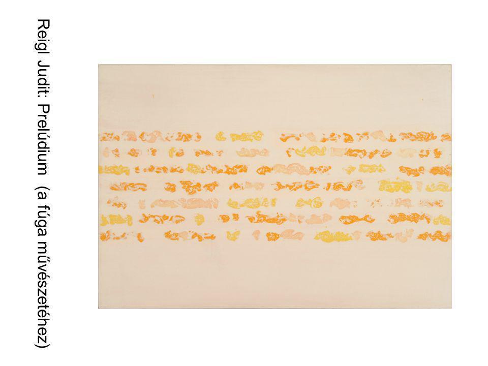 Reigl Judit: Prelúdium (a fúga művészetéhez)