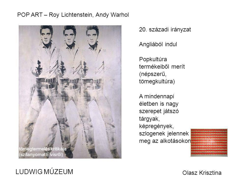 LUDWIG MÚZEUM POP ART – Roy Lichtenstein, Andy Warhol
