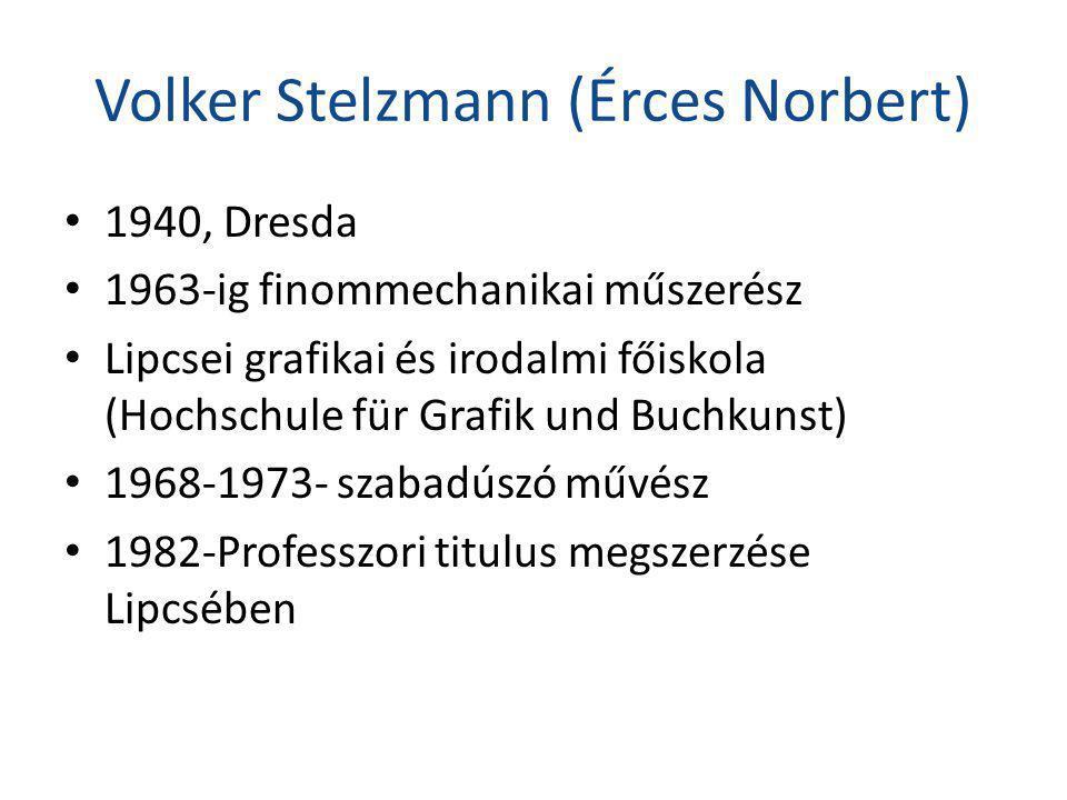 Volker Stelzmann (Érces Norbert)