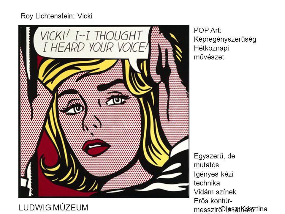 LUDWIG MÚZEUM Roy Lichtenstein: Vicki POP Art: Képregényszerűség