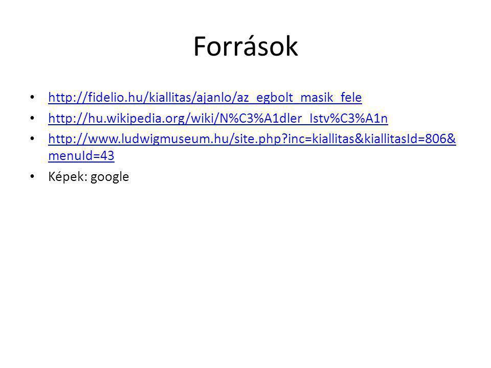 Források http://fidelio.hu/kiallitas/ajanlo/az_egbolt_masik_fele