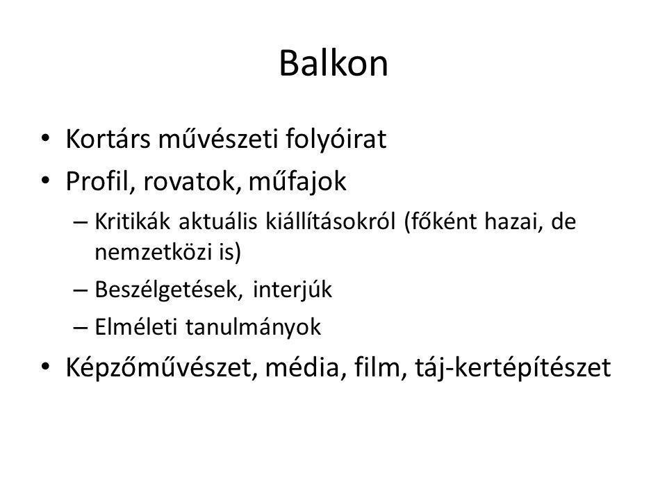 Balkon Kortárs művészeti folyóirat Profil, rovatok, műfajok