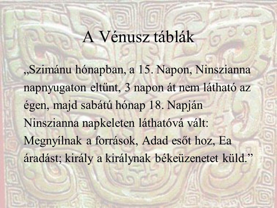 """A Vénusz táblák """"Szimánu hónapban, a 15. Napon, Ninszianna"""