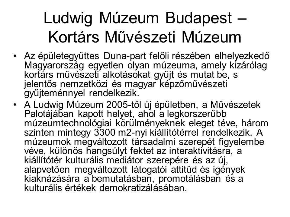 Ludwig Múzeum Budapest – Kortárs Művészeti Múzeum