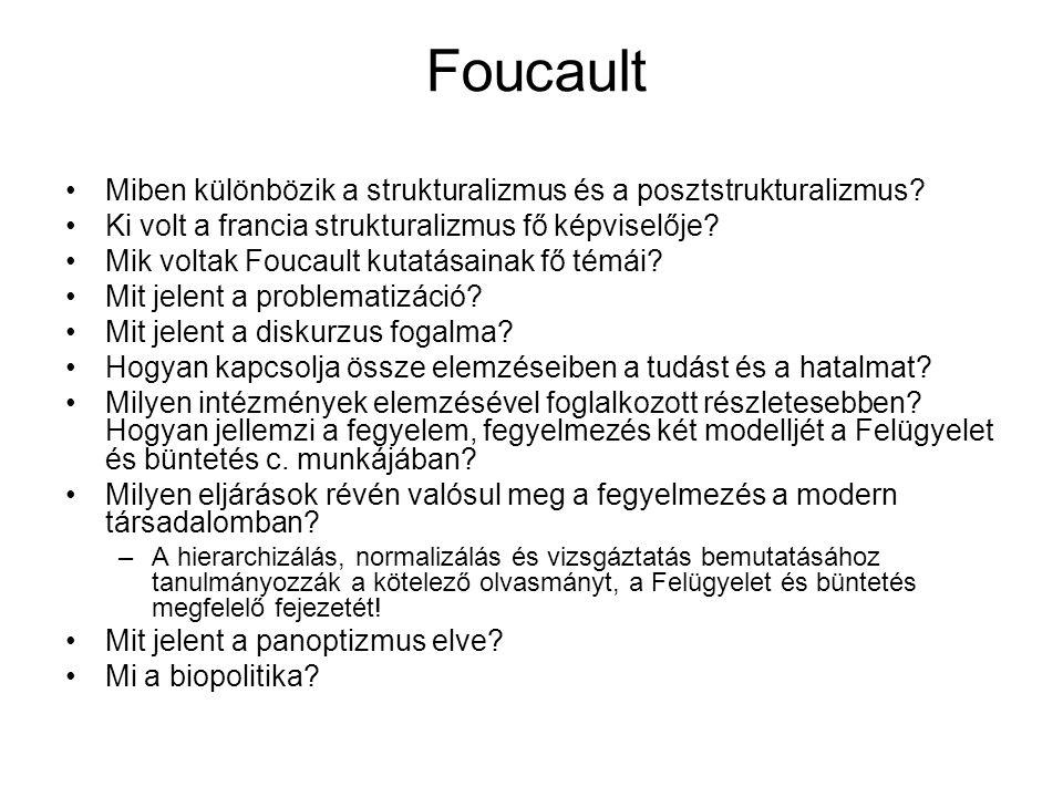 Foucault Miben különbözik a strukturalizmus és a posztstrukturalizmus