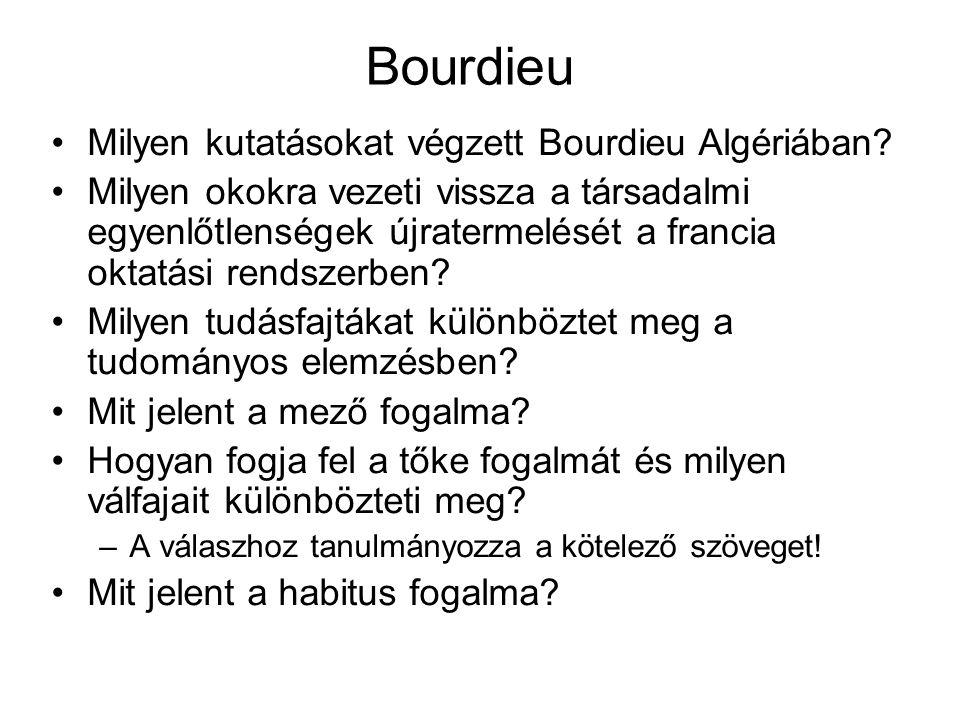 Bourdieu Milyen kutatásokat végzett Bourdieu Algériában