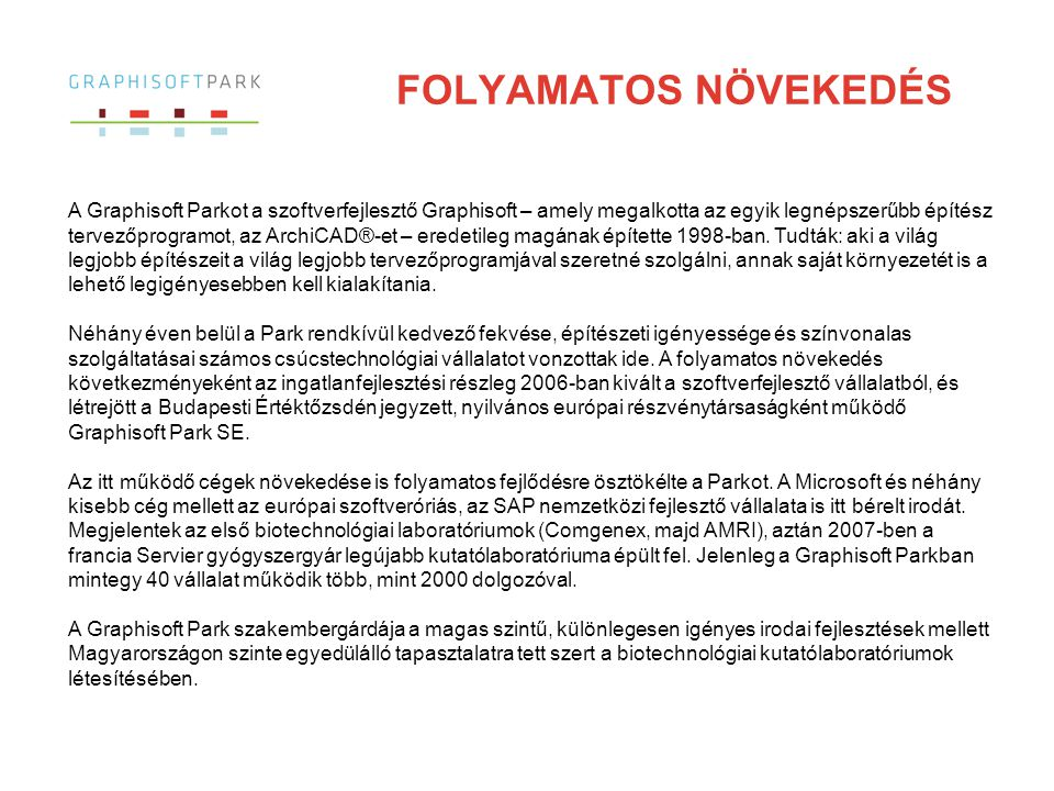 FOLYAMATOS NÖVEKEDÉS