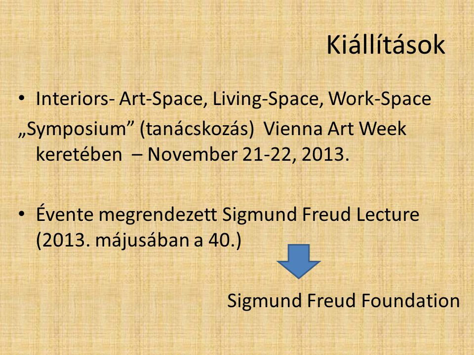 Kiállítások Interiors- Art-Space, Living-Space, Work-Space
