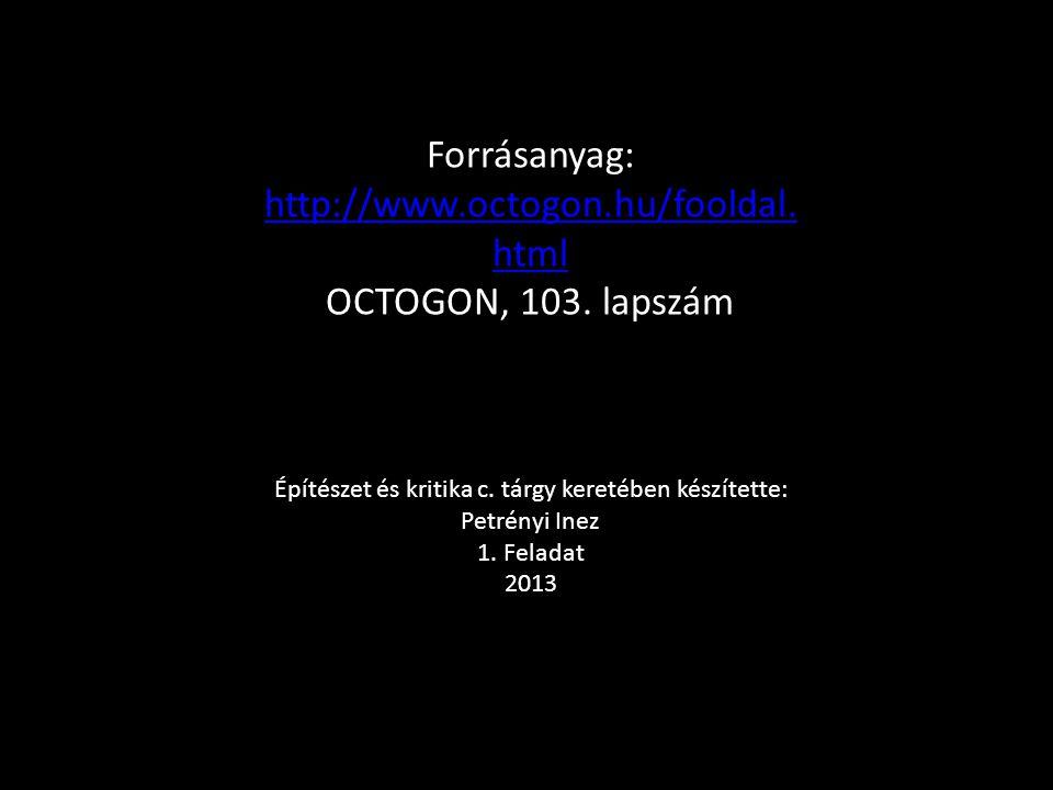 http://www.octogon.hu/fooldal.html OCTOGON, 103. lapszám