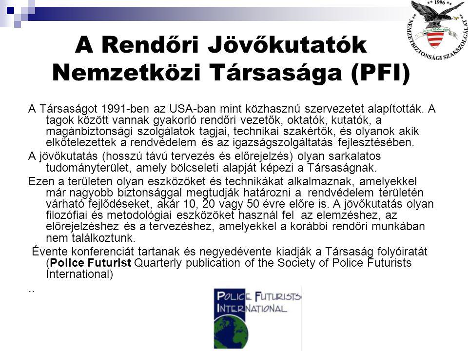 A Rendőri Jövőkutatók Nemzetközi Társasága (PFI)