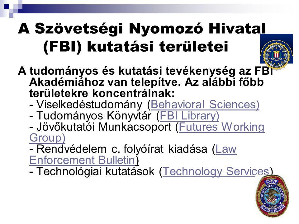 A Szövetségi Nyomozó Hivatal (FBI) kutatási területei