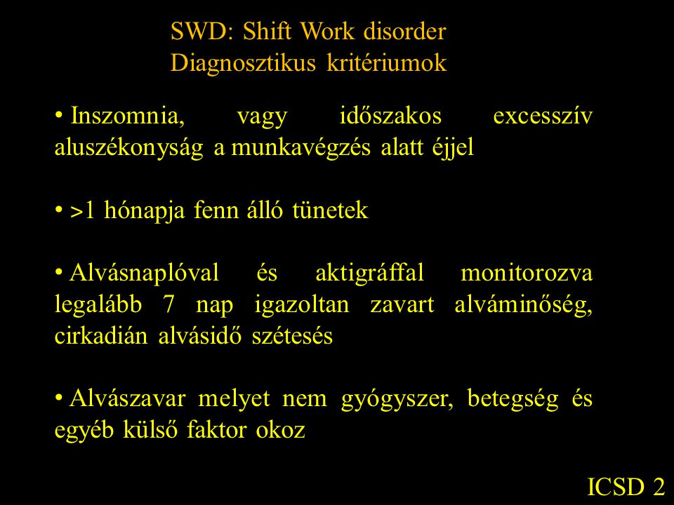 SWD: Shift Work disorder