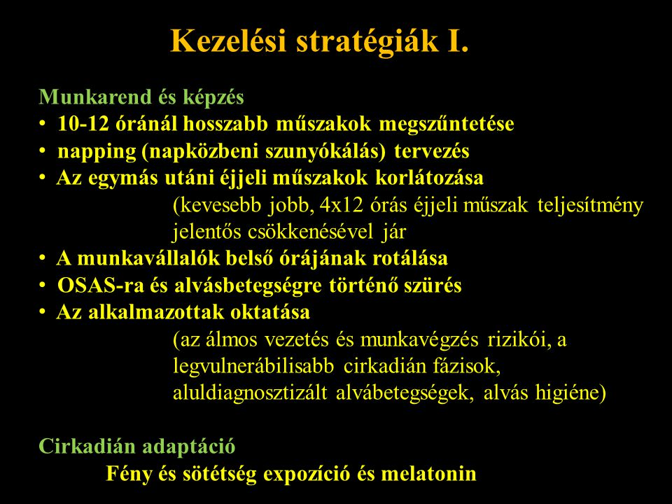 Kezelési stratégiák I. Munkarend és képzés