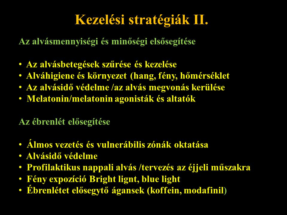 Kezelési stratégiák II.