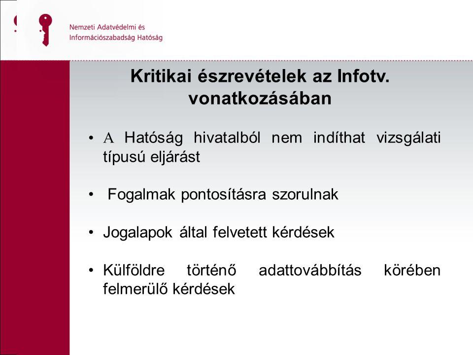 Kritikai észrevételek az Infotv. vonatkozásában