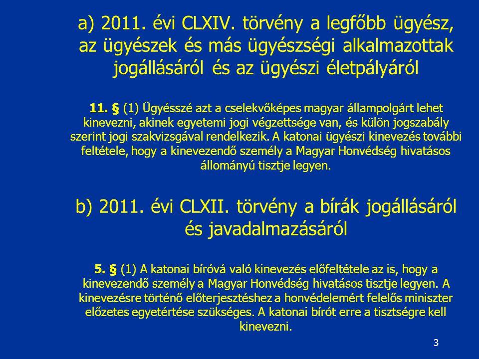 a) 2011. évi CLXIV.