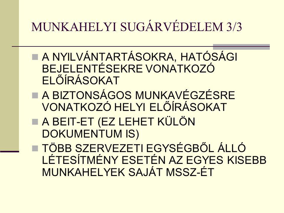 MUNKAHELYI SUGÁRVÉDELEM 3/3