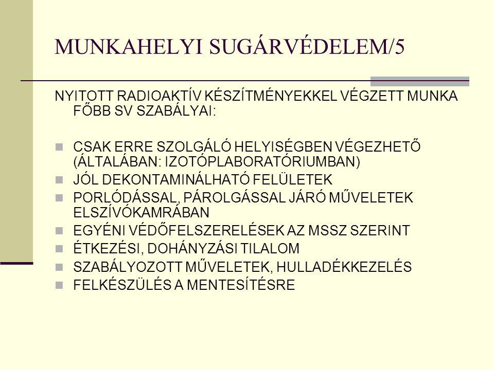 MUNKAHELYI SUGÁRVÉDELEM/5