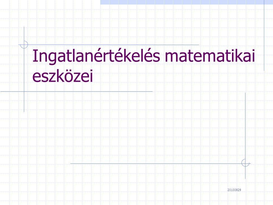 Ingatlanértékelés matematikai eszközei