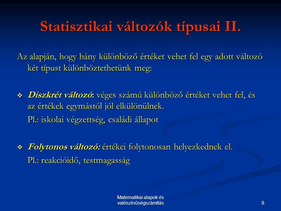 Statisztikai változók típusai II.