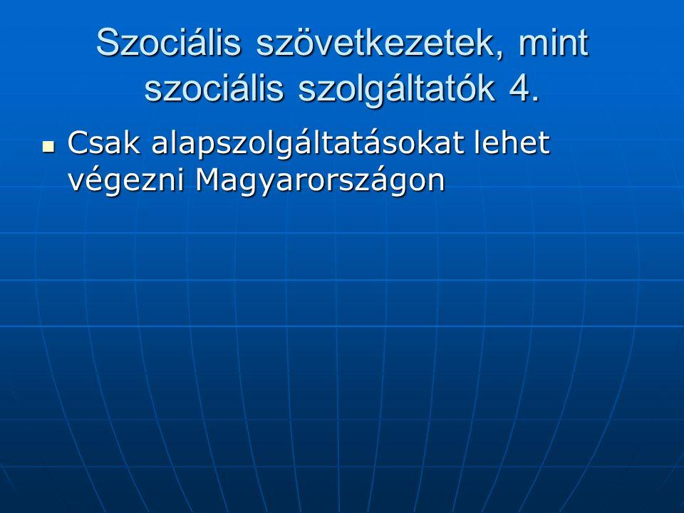 Szociális szövetkezetek, mint szociális szolgáltatók 4.