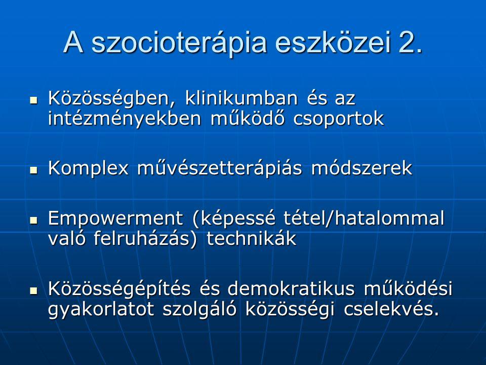 A szocioterápia eszközei 2.