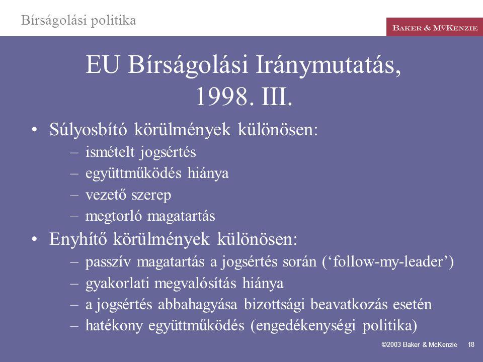 EU Bírságolási Iránymutatás, 1998. III.
