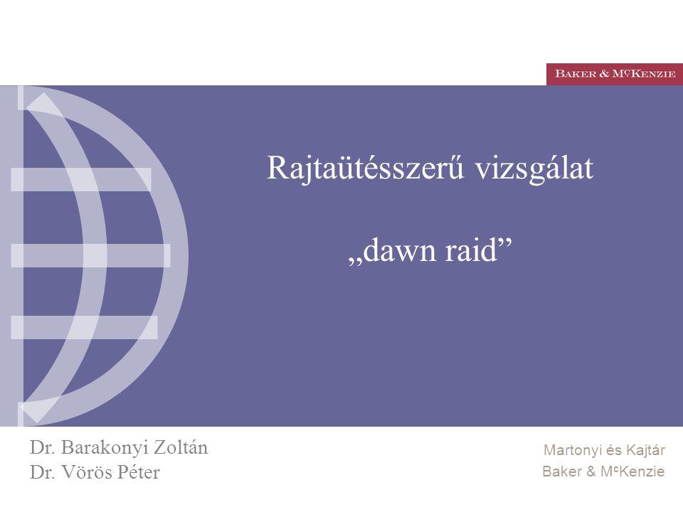 """Rajtaütésszerű vizsgálat """"dawn raid"""